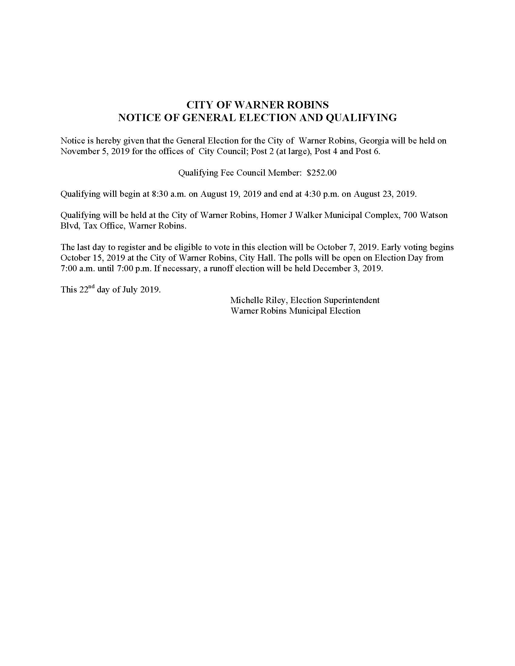 CITY OF WARNER ROBINS   NOTICE OF GENERAL ELECTION AND QUALIFYING